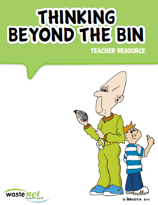 Thinking Beyond the bin - a Teacher Resource