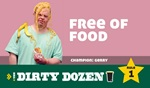 Rule 1 of the Dirty Dozen - Free of Food