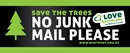 Save the Trees, no junk mail please